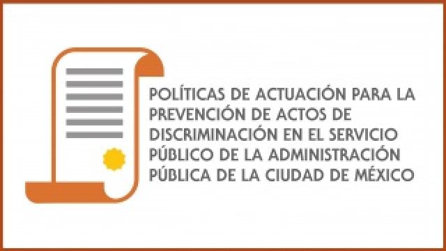Políticas de Actuación para la Prevención de Actos  de Discriminación